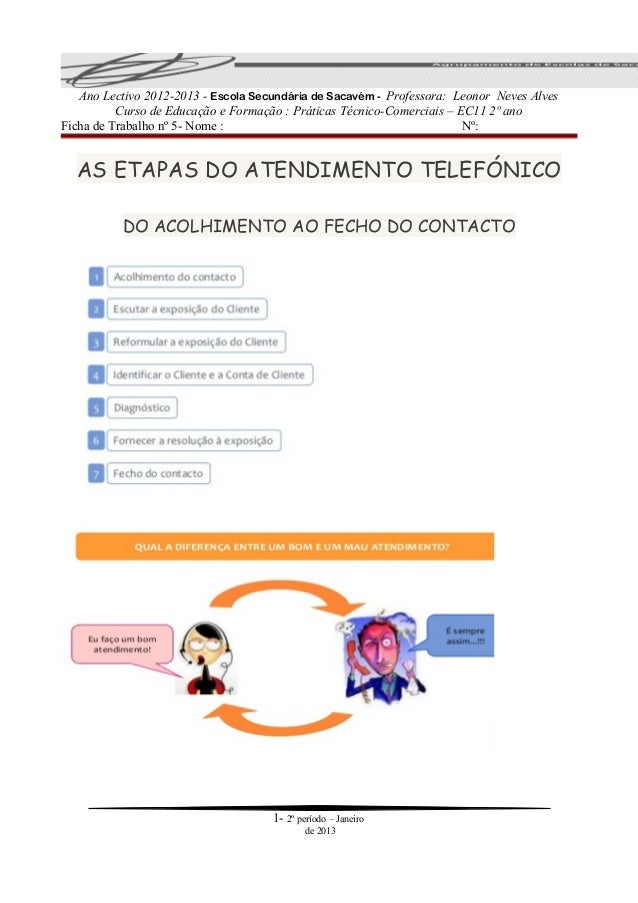 Ano Lectivo 2012-2013 - Escola Secundária de Sacavém - Professora: Leonor Neves Alves          Curso de Educação e Formaçã...