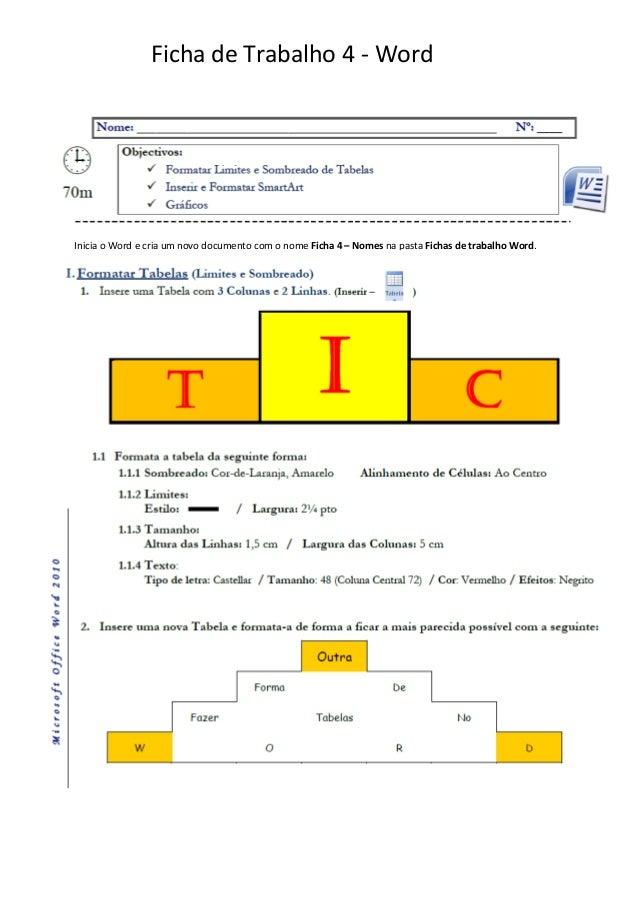 Ficha de Trabalho 4 - WordInicia o Word e cria um novo documento com o nome Ficha 4 – Nomes na pasta Fichas de trabalho Wo...