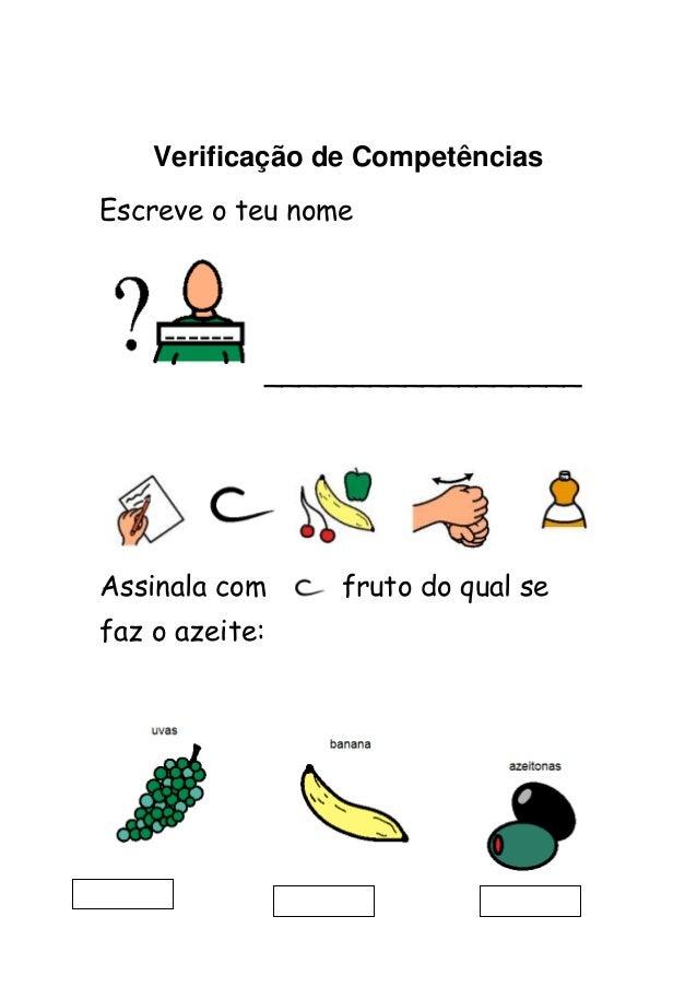 Verificação de CompetênciasEscreve o teu nome                __________________Assinala com        fruto do qual sefaz o a...