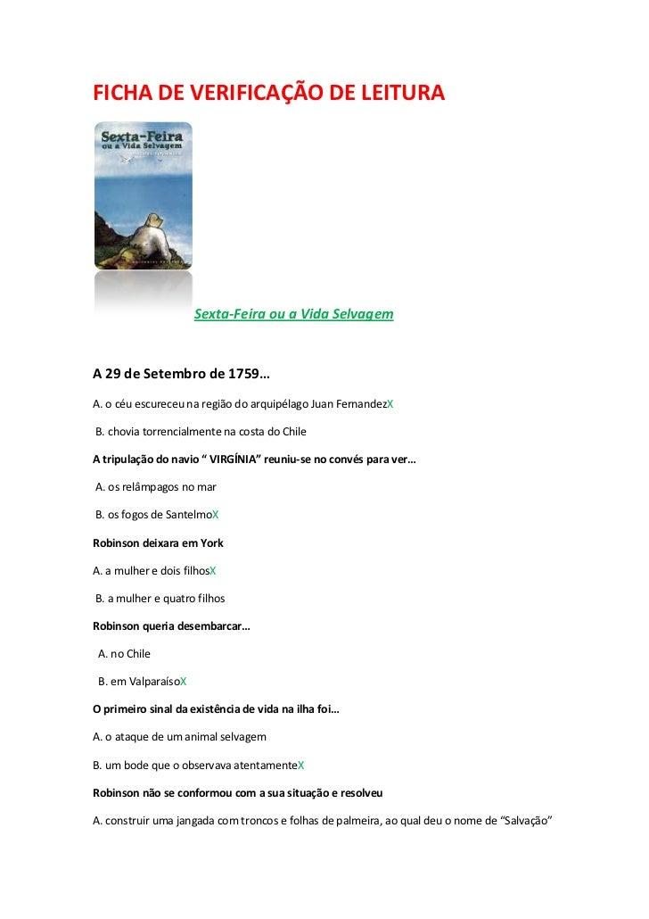FICHA DE VERIFICAÇÃO DE LEITURA                     Sexta-Feira ou a Vida SelvagemA 29 de Setembro de 1759…A. o céu escure...