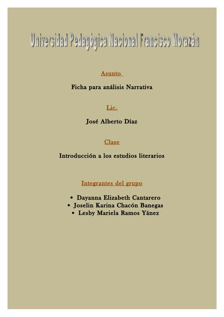 Asunto    Ficha para análisis Narrativa                 Lic.         José Alberto Díaz                ClaseIntroducción a ...