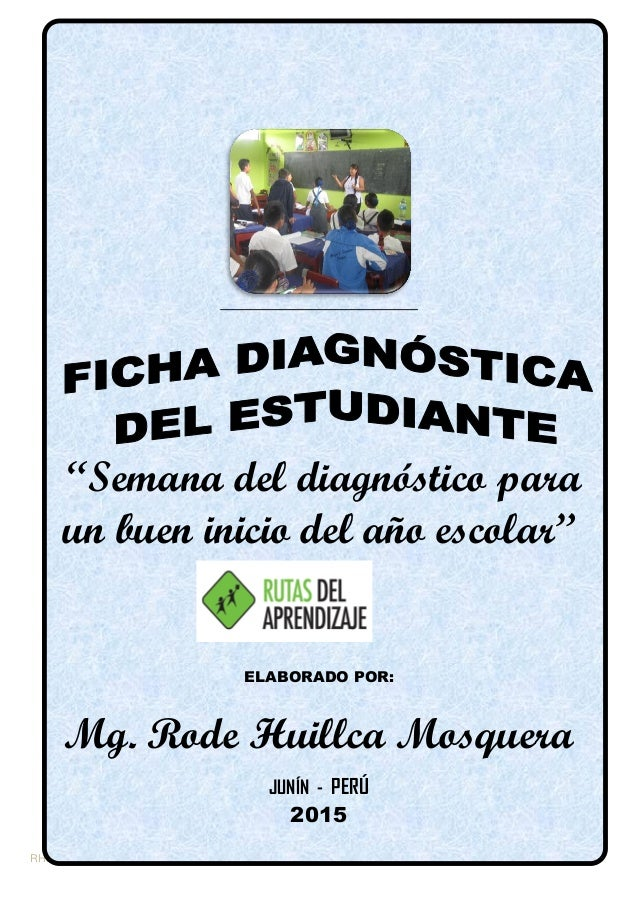 "I.E. ""…………………"" RHM/2014 ""Semana del diagnóstico para un buen inicio del año escolar"" ELABORADO POR: Mg. Rode Huillca Mosqu..."