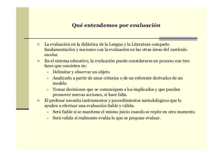 Qué entendemos por evaluaciónLa evaluación en la didáctica de la Lengua y la Literatura compartefundamentación y nociones ...