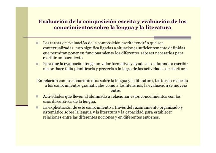 Evaluación de la composición escrita y evaluación de los     conocimientos sobre la lengua y la literatura   Las tareas de...