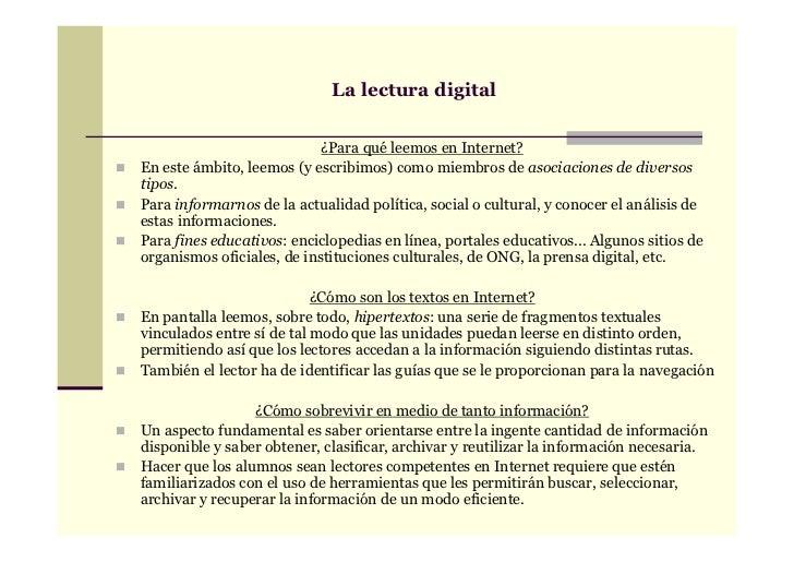 La lectura digital                            ¿Para qué leemos en Internet?En este ámbito, leemos (y escribimos) como miem...