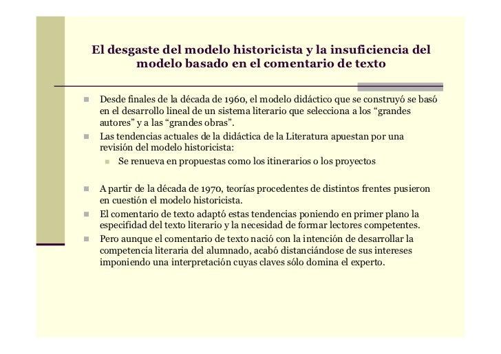 El desgaste del modelo historicista y la insuficiencia del       modelo basado en el comentario de texto Desde finales de ...