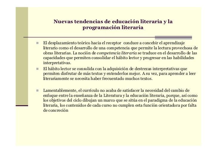 Nuevas tendencias de educación literaria y la               programación literariaEl desplazamiento teórico hacia el recep...