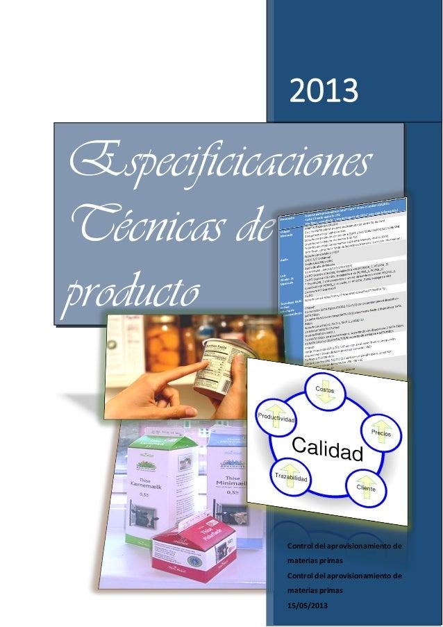 2013 Control del aprovisionamiento de materias primas Control del aprovisionamiento de materias primas 15/05/2013 Especifi...