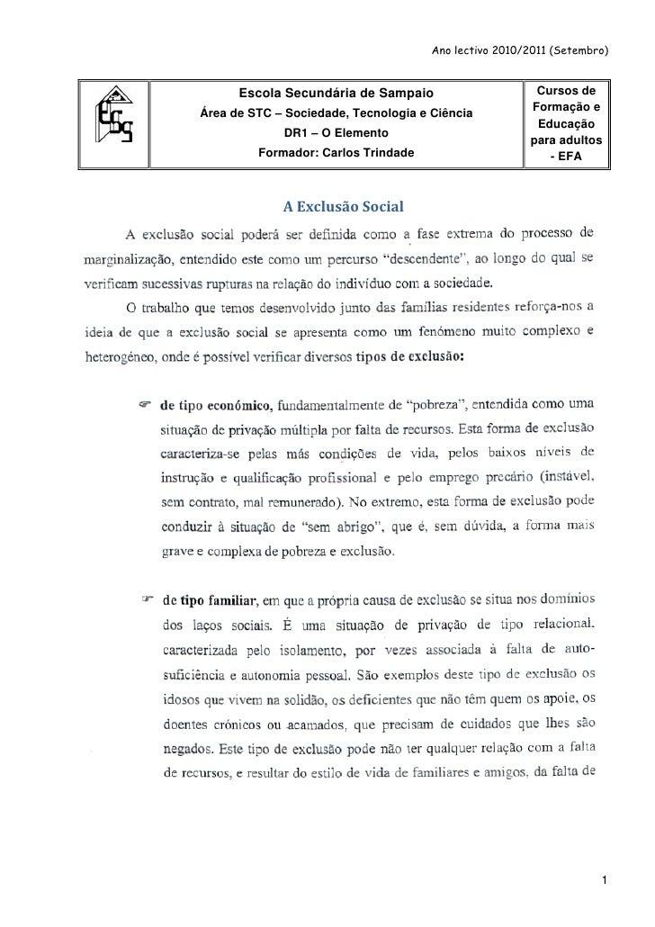 Ano lectivo 2010/2011 (Setembro)      Escola Secundária de Sampaio                      Cursos deÁrea de STC – Sociedade, ...