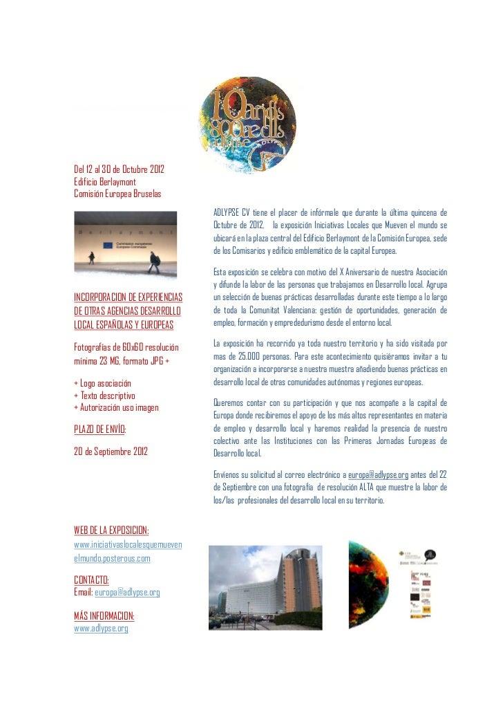 Del 12 al 30 de Octubre 2012Edificio BerlaymontComisión Europea Bruselas                                  ADLYPSE CV tiene...