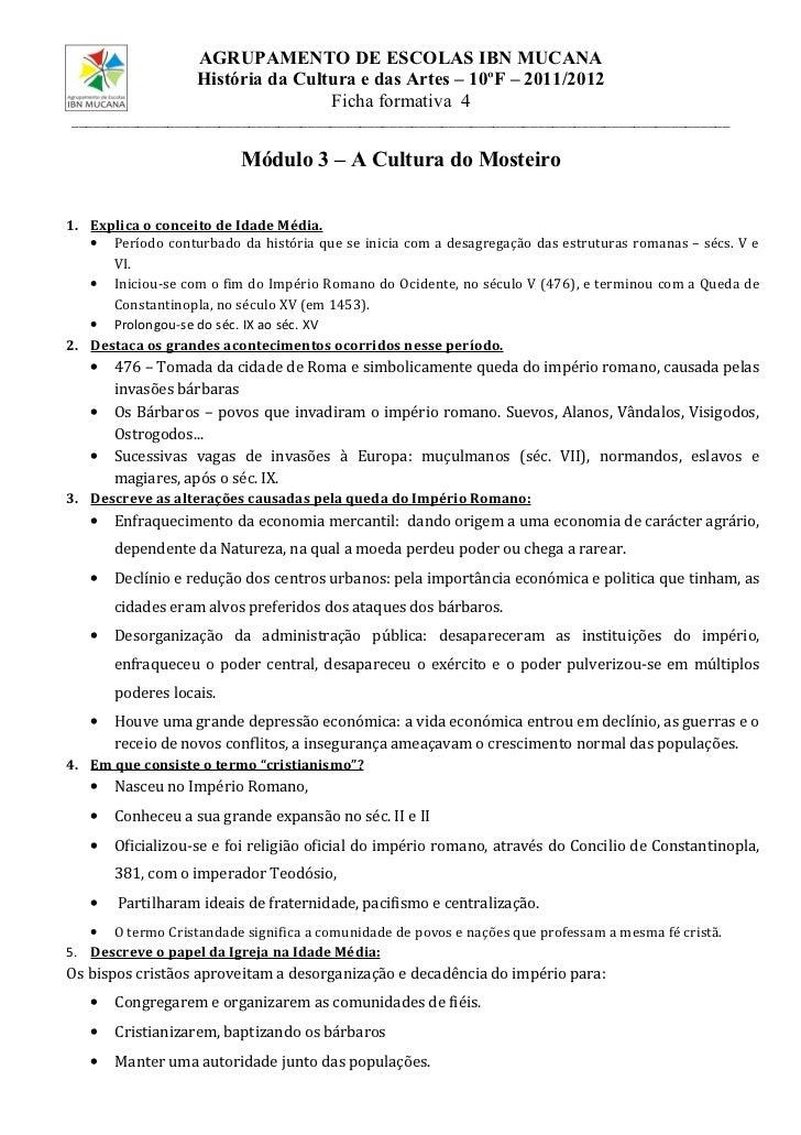 AGRUPAMENTO DE ESCOLAS IBN MUCANA                   História da Cultura e das Artes – 10ºF – 2011/2012                    ...