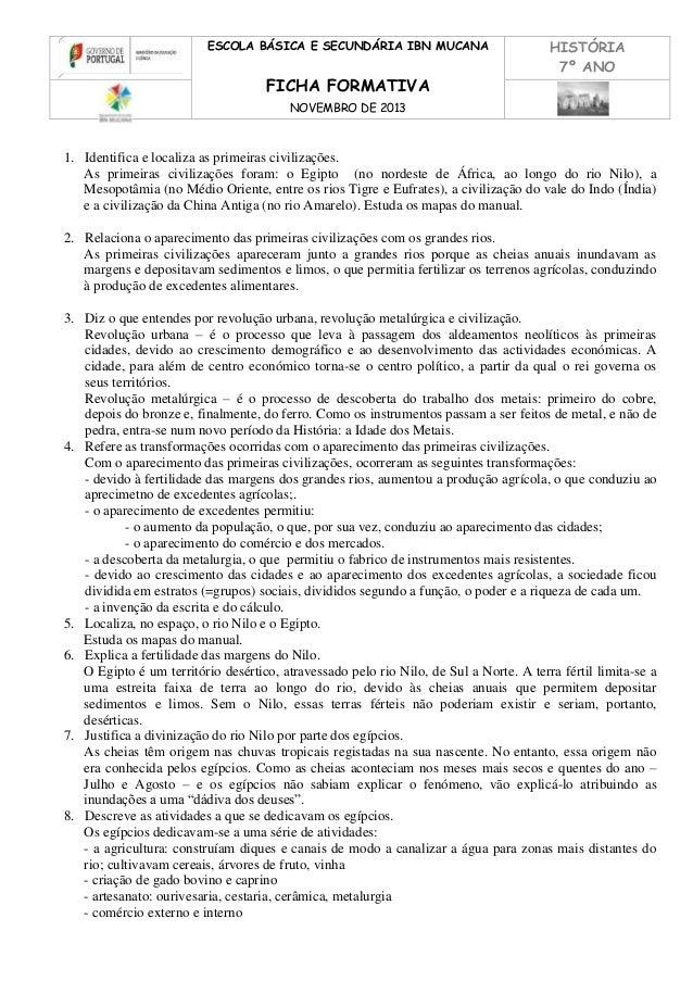 ESCOLA BÁSICA E SECUNDÁRIA IBN MUCANA  FICHA FORMATIVA  HISTÓRIA 7º ANO  NOVEMBRO DE 2013  1. Identifica e localiza as pri...