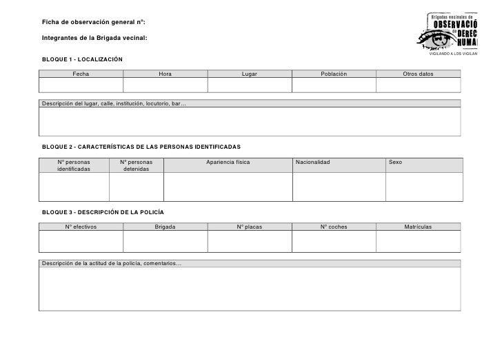 Ficha de observación general nº:  Integrantes de la Brigada vecinal:   BLOQUE 1 - LOCALIZACIÓN              Fecha         ...