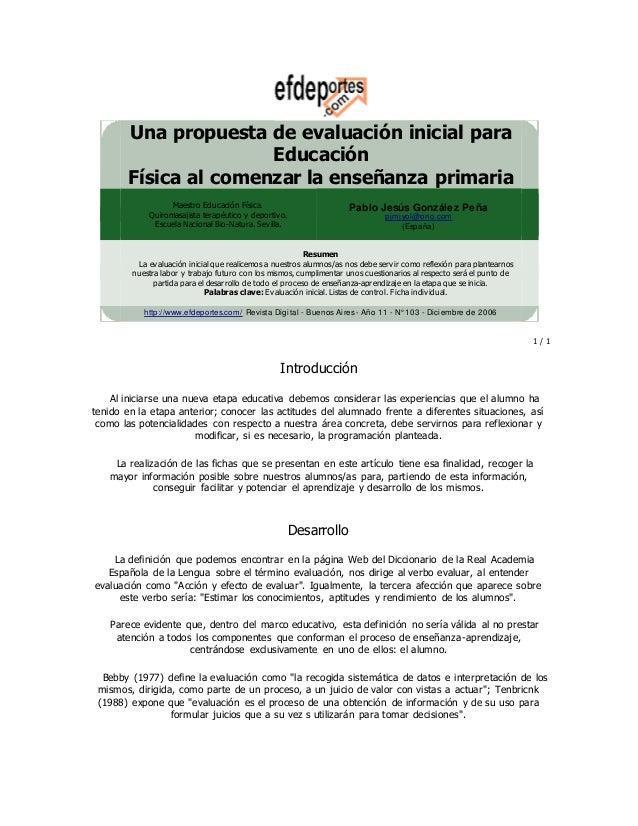Una propuesta de evaluación inicial para Educación Física al comenzar la enseñanza primaria Maestro Educación Física. Quir...