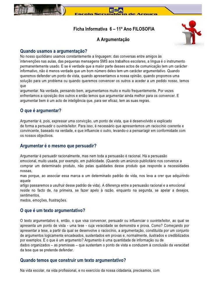 Ficha Informativa 6 – 11º Ano FILOSOFIA                                                A ArgumentaçãoQuando usamos a argum...