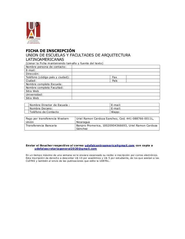 FICHA DE INSCRIPCI�N UNION DE ESCUELAS Y FACULTADES DE ARQUITECTURA LATINOAMERICANAS (Llenar la Ficha manteniendo tama�o y...