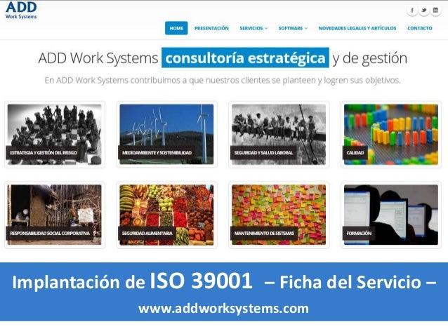 Implantación de ISO 39001 – Ficha del Servicio – www.addworksystems.com