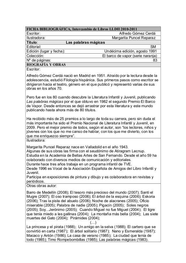 FICHA BIBLIOGRÁFICA, Intercambio de Libros LLDII 2010-2011 Escritor:                                             Alfredo G...
