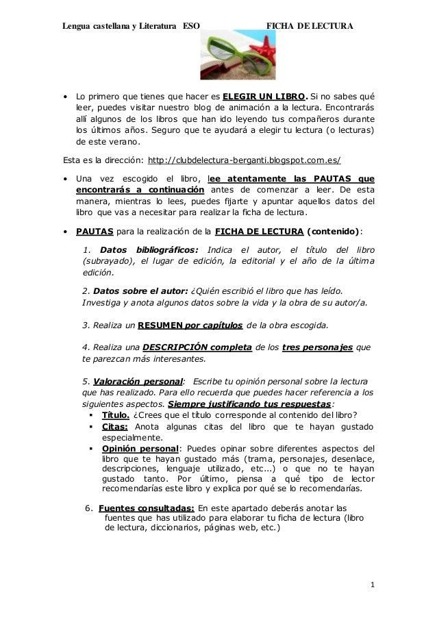 Lengua castellana y Literatura ESO FICHA DE LECTURA 1 • Lo primero que tienes que hacer es ELEGIR UN LIBRO. Si no sabes qu...