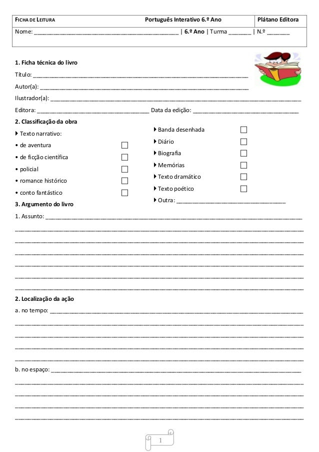 FICHA DE LEITURA  Português Interativo 6.º Ano  Plátano Editora  Nome: _____________________________________________ | 6.º...
