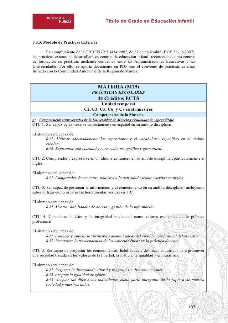Título de Grado en Educación Infantil5.3.3. Módulo de Prácticas Externas        En cumplimiento de la ORDEN ECI/3854/2007,...