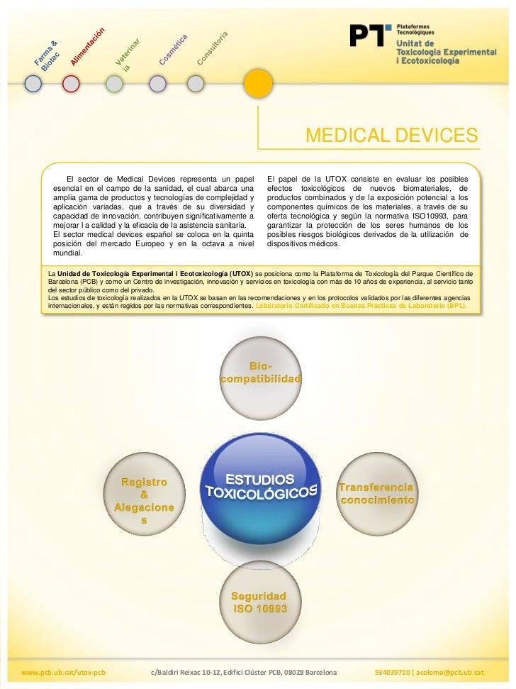 MEDICAL DEVICES            El sector de Medical Devices representa un papel                   El papel de la UTOX consiste...