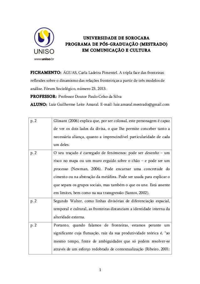 1   UNIVERSIDADE DE SOROCABA PROGRAMA DE PÓS-GRADUAÇÃO (MESTRADO) EM COMUNICAÇÃO E CULTURA FICHAMENTO: ÁGUAS, Carla La...