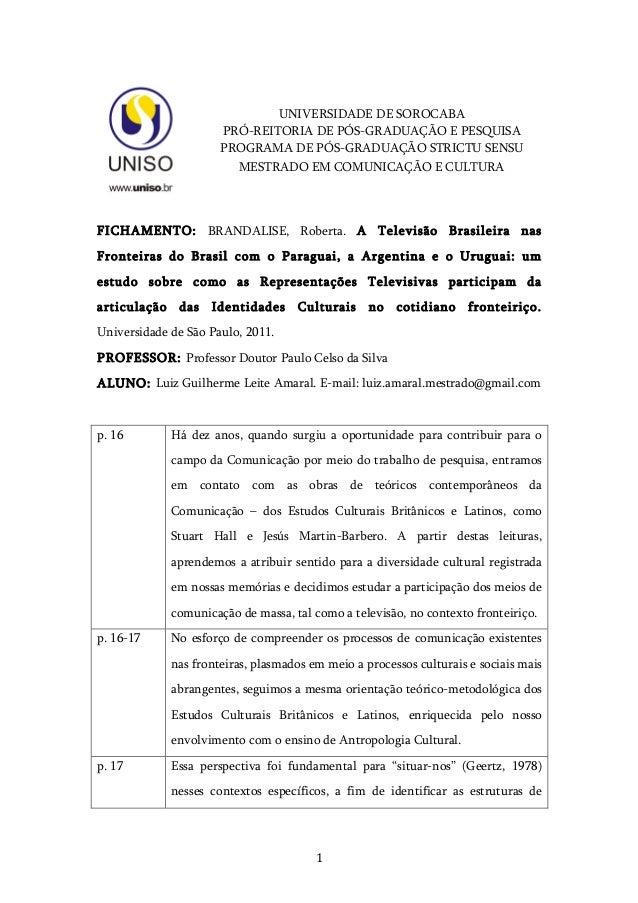 1   UNIVERSIDADE DE SOROCABA PRÓ-REITORIA DE PÓS-GRADUAÇÃO E PESQUISA PROGRAMA DE PÓS-GRADUAÇÃO STRICTU SENSU MESTRADO...