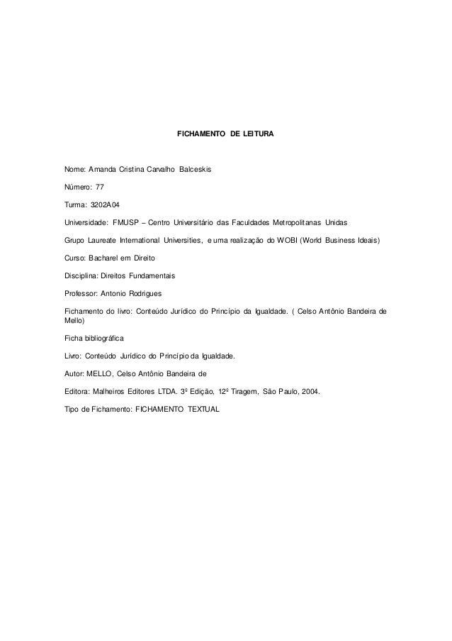 FICHAMENTO DE LEITURA Nome: Amanda Cristina Carvalho Balceskis Número: 77 Turma: 3202A04 Universidade: FMUSP – Centro Univ...