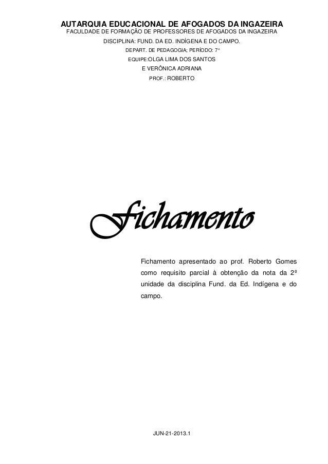 AUTARQUIA EDUCACIONAL DE AFOGADOS DA INGAZEIRA FACULDADE DE FORMAÇÃO DE PROFESSORES DE AFOGADOS DA INGAZEIRA DISCIPLINA: F...