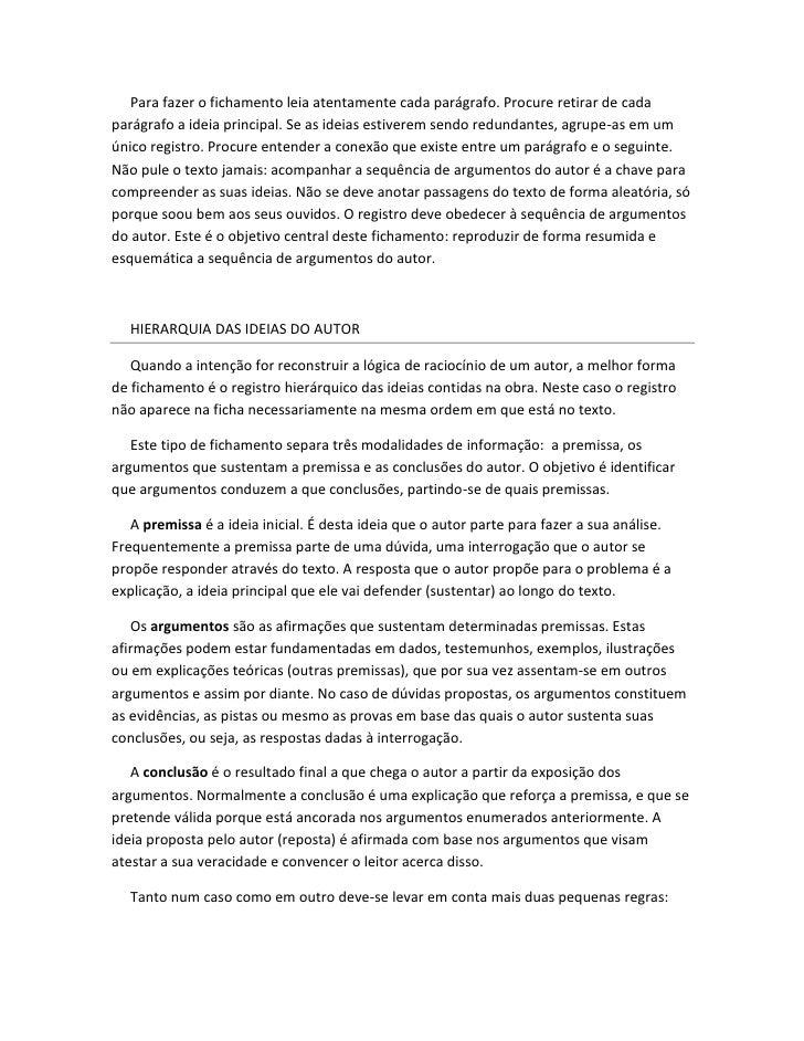 Para fazer o fichamento leia atentamente cada parágrafo. Procure retirar de cadaparágrafo a ideia principal. Se as ideias ...