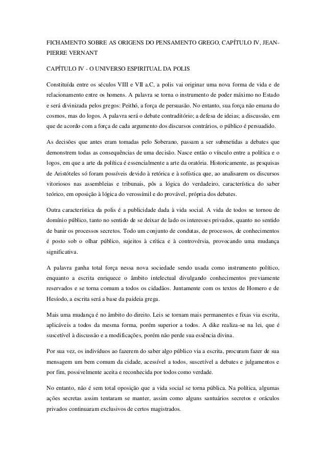 FICHAMENTO SOBRE AS ORIGENS DO PENSAMENTO GREGO, CAPÍTULO IV, JEAN- PIERRE VERNANT  CAPÍTULO IV - O UNIVERSO ESPIRITUAL DA...