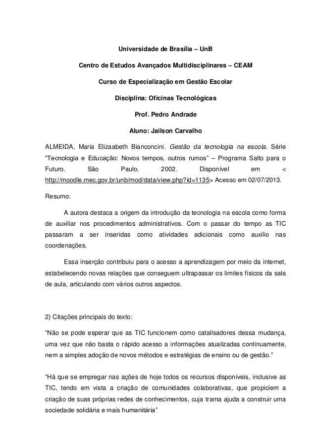 Universidade de Brasília – UnB Centro de Estudos Avançados Multidisciplinares – CEAM Curso de Especialização em Gestão Esc...