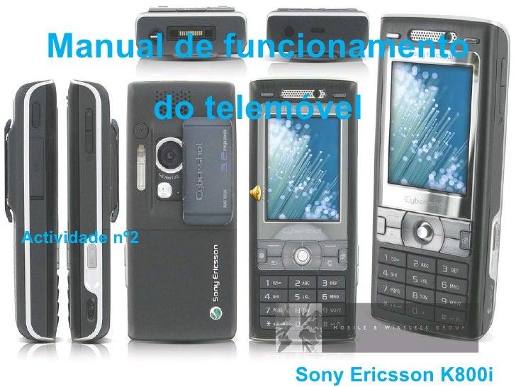 Manual de funcionamento do telemóvel Sony Ericsson K800i Actividade nº2