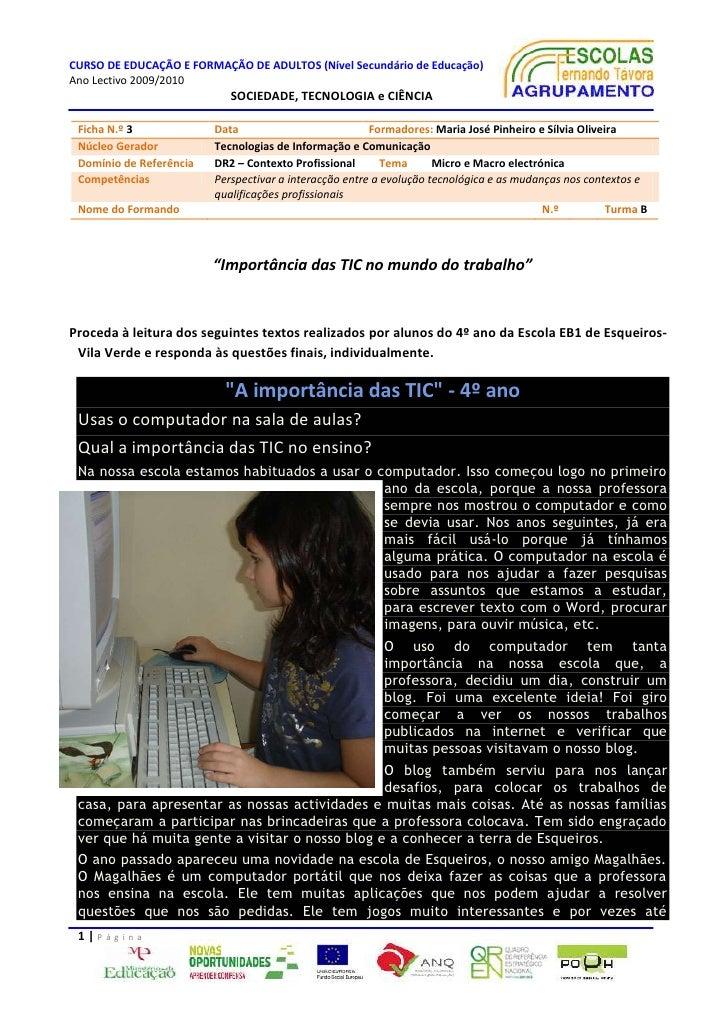 Ficha N.º 3DataFormadores: Maria José Pinheiro e Sílvia OliveiraNúcleo GeradorTecnologias de Informação e ComunicaçãoDomín...
