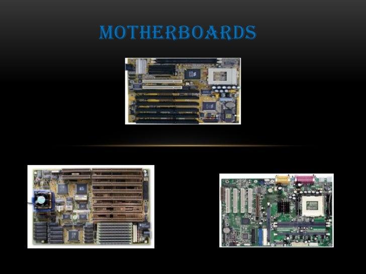 Motherboards<br />