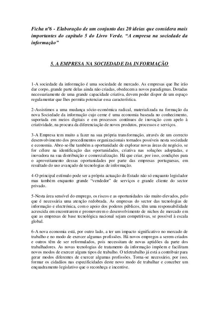 """Ficha nº6 - Elaboração de um conjunto das 20 ideias que considera maisimportantes do capitulo 5 do Livro Verde. """"A empresa..."""