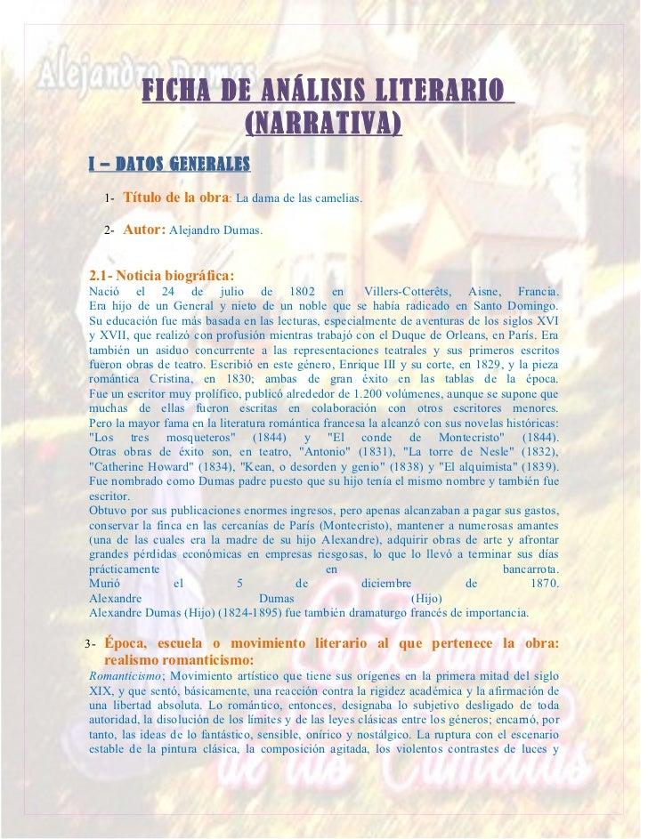 FICHA DE ANÁLISIS LITERARIO                  (NARRATIVA)I – DATOS GENERALES   1- Título de la obra: La dama de las camelia...