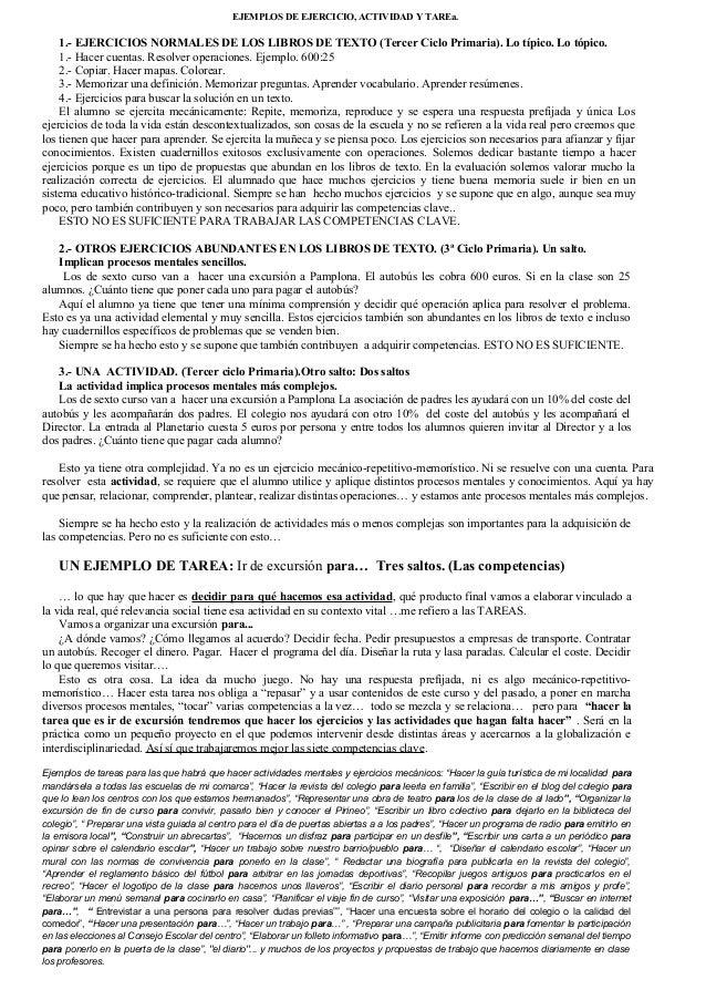 EJEMPLOS DE EJERCICIO, ACTIVIDAD Y TAREa.  1.- EJERCICIOS NORMALES DE LOS LIBROS DE TEXTO (Tercer Ciclo Primaria). Lo típi...