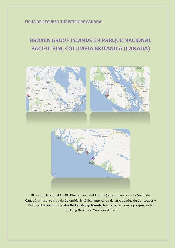 FICHA DE RECURSO TURÍSTICO DE CANADÁ:   BROKEN GROUP ISLANDS EN PARQUE NACIONAL   PACIFIC RIM, COLUMBIA BRITÁNICA (CANADÁ)...