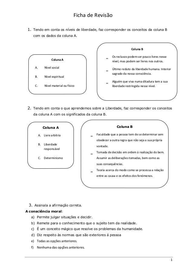Ficha de Revisão 1 1. Tendo em conta os níveis de liberdade, faz corresponder os conceitos da coluna B com os dados da col...