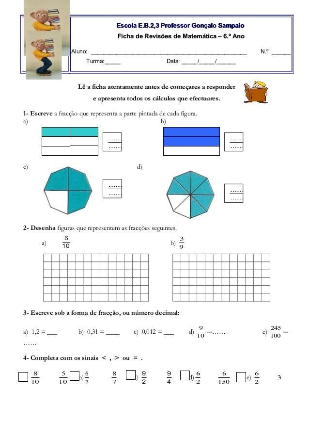 Escola E.B.2,3 Professor Gonçalo SampaioEscola E.B.2,3 Professor Gonçalo Sampaio Ficha de Revisões de Matemática – 6.º Ano...