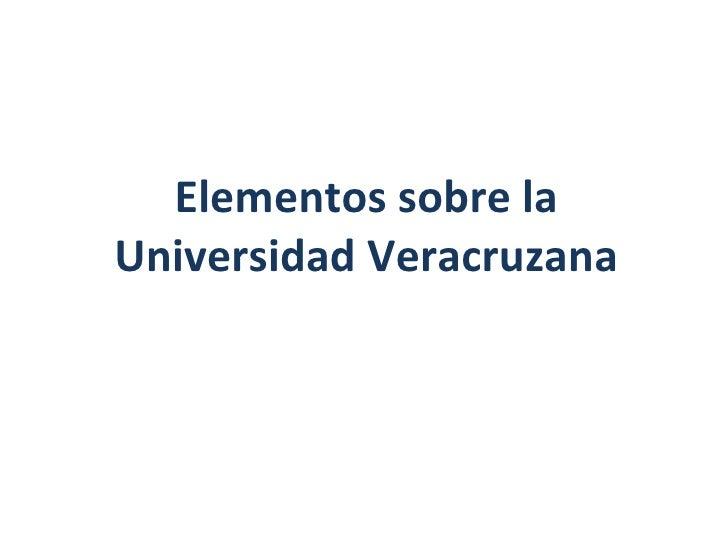 Elementos sobre la Universidad Veracruzana