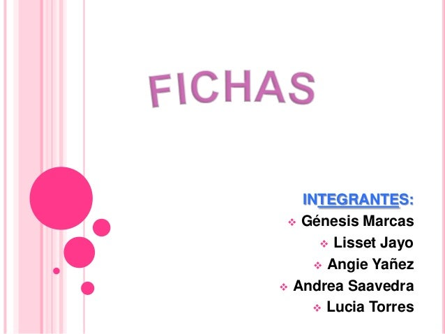 INTEGRANTES:  Génesis Marcas       Lisset Jayo      Angie Yañez Andrea Saavedra     Lucia Torres