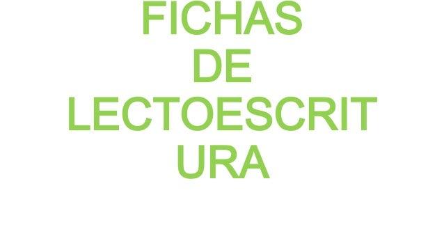 FICHAS DE LECTOESCRIT URA