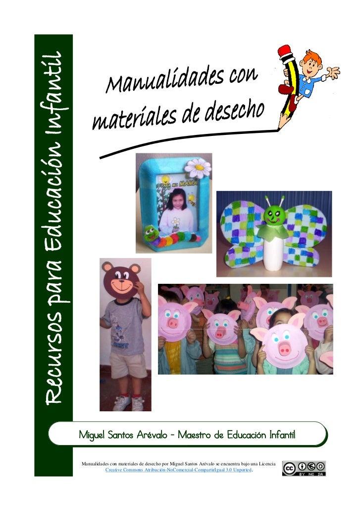 Miguel Santos Arévalo - Maestro de Educación InfantilManualidades con materiales de desecho por Miguel Santos Arévalo se e...