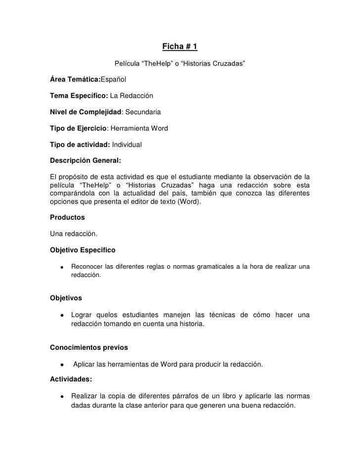 """Ficha # 1                    Película """"TheHelp"""" o """"Historias Cruzadas""""Área Temática:EspañolTema Específico: La RedacciónNi..."""