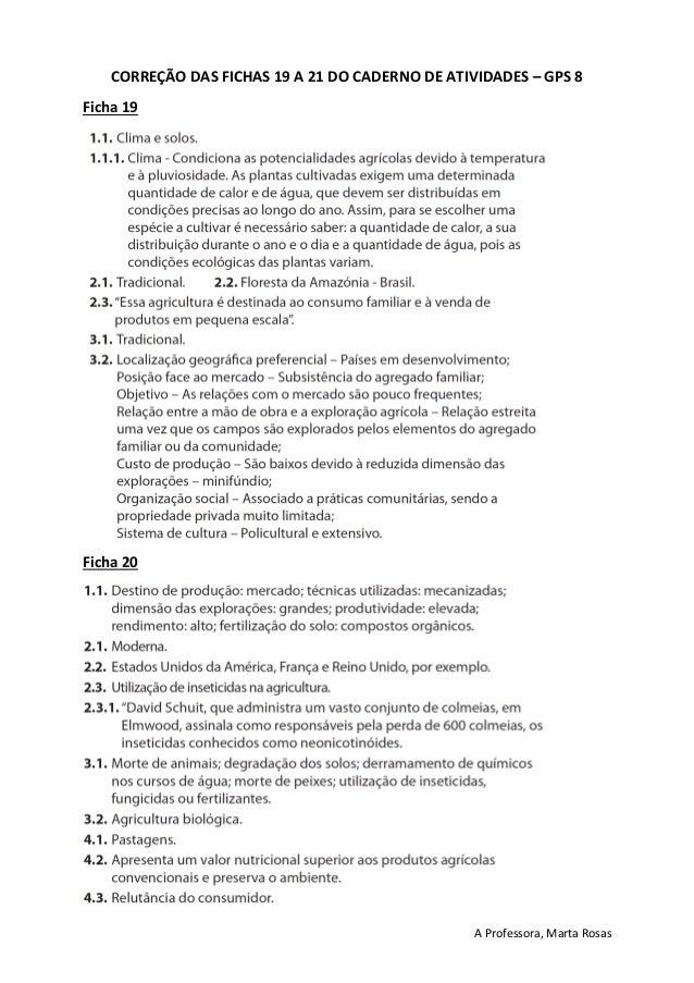 A Professora, Marta Rosas CORREÇÃO DAS FICHAS 19 A 21 DO CADERNO DE ATIVIDADES – GPS 8 Ficha 19 Ficha 20