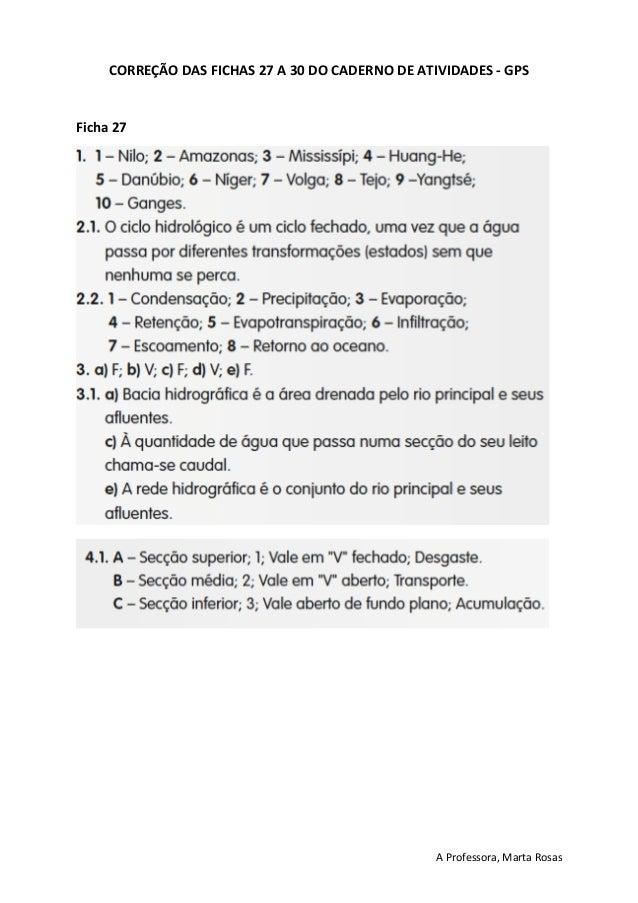 A Professora, Marta Rosas CORRE��O DAS FICHAS 27 A 30 DO CADERNO DE ATIVIDADES - GPS Ficha 27