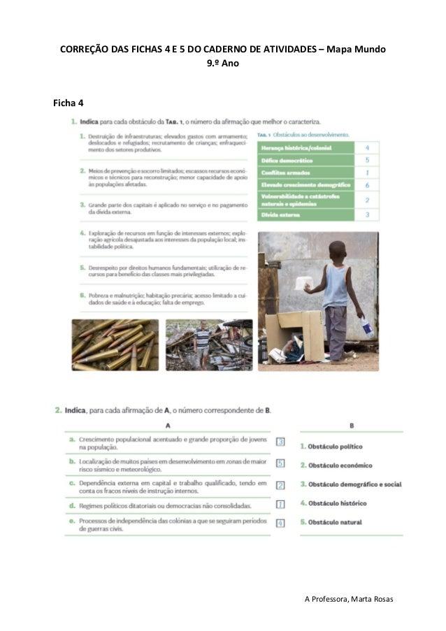 A Professora, Marta Rosas CORREÇÃO DAS FICHAS 4 E 5 DO CADERNO DE ATIVIDADES – Mapa Mundo 9.º Ano Ficha 4